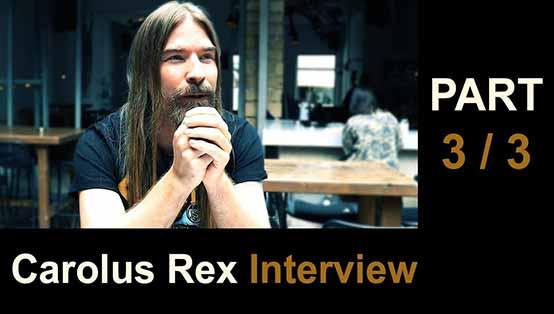 Pär Sundström interview - Carolus Rex - Part 3/3