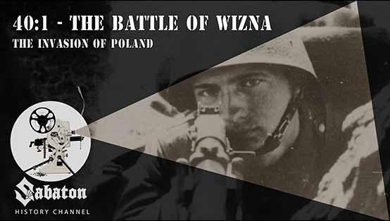 Sabaton History Episode 1 - 40:1 The battle of Wizna