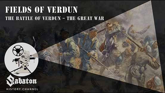 Sabaton History Episode 10 - Fields of Verdun - The Battle of Verdun