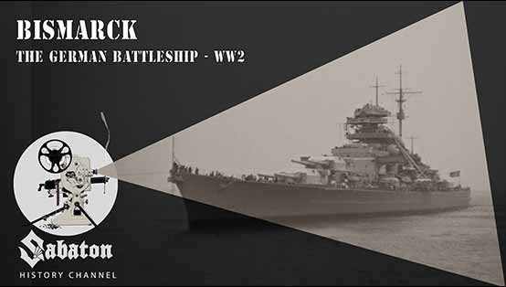 Sabaton History Episode 12 - Bismarck - The German Battleship - WW2