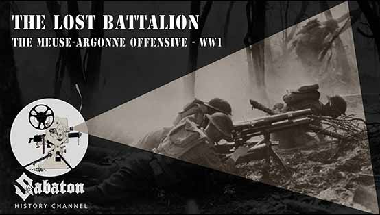 Sabaton History Episode 13 - The Lost Battalion - The Meuse-argonne offensive - WW1