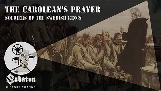 Sabaton History Episode 9 - The Carolean's Prayer - Soldiers of the Swedish Kings