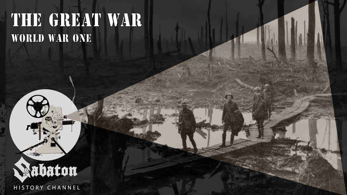 Sabaton History Episode 19 - Great War – World War One