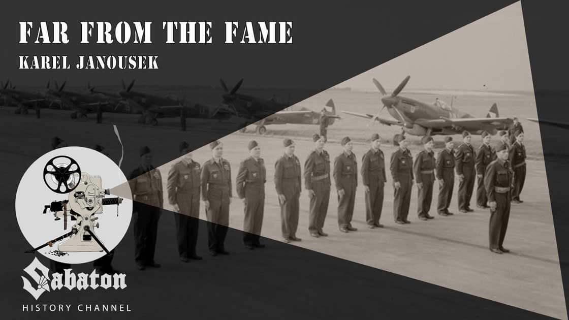 Sabaton History Episode 22 - Far From The Fame – Karel Janoušek