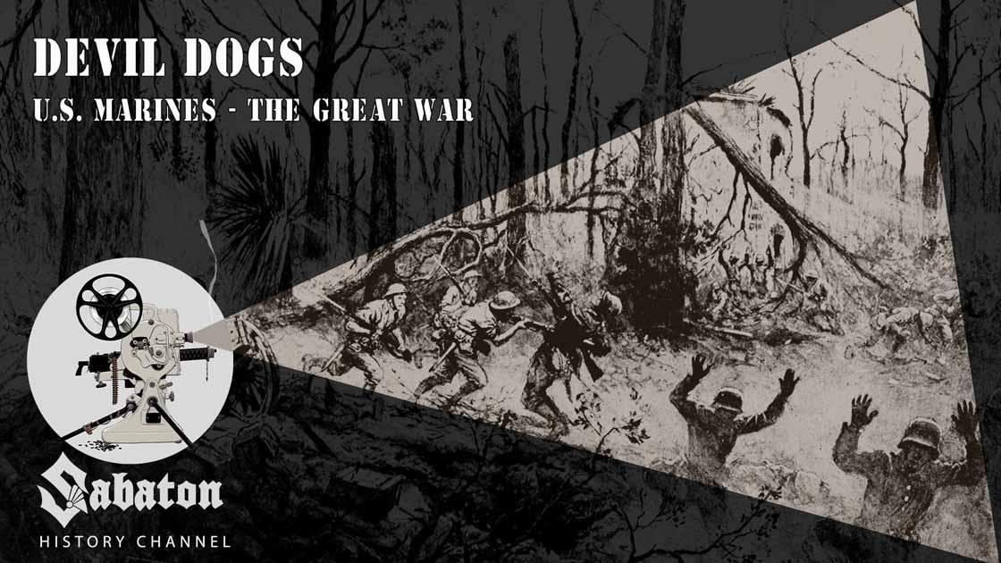 Sabaton History Episode 23 - Devil Dogs – U.S. Marines