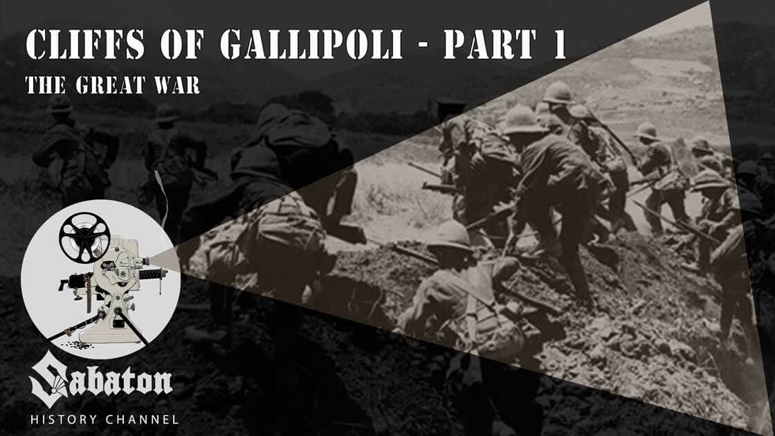 Sabaton History Episode 32 - Cliffs of Gallipoli Part 1 – The Great War