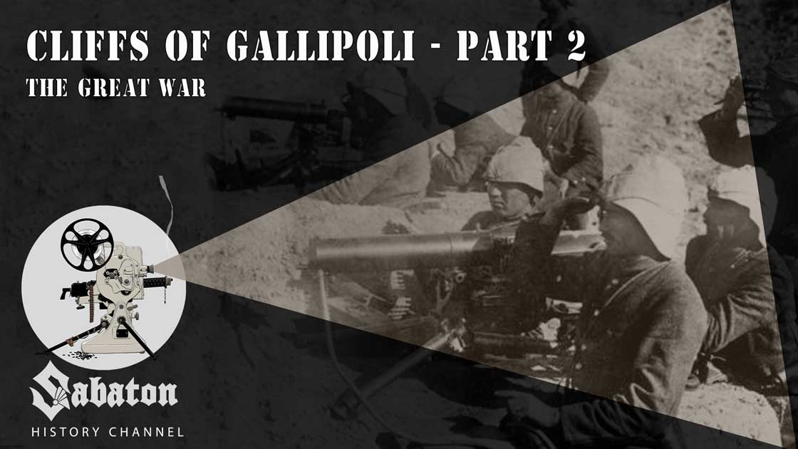 Episode 33 - Cliffs of Gallipoli Part 2 – The Great War - Sabaton History
