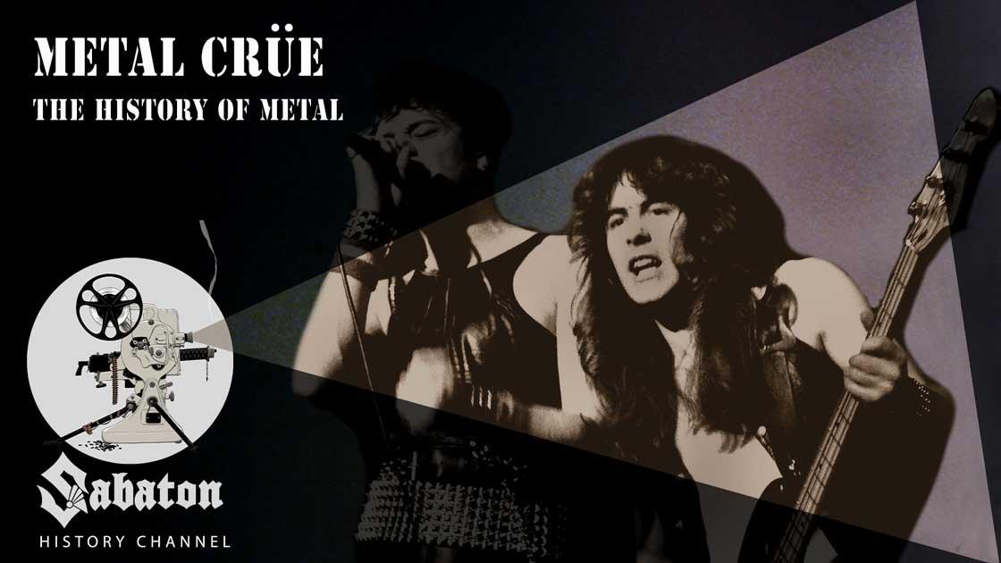 Episode 35 - Metal Crüe – The History of Metal - Sabaton History