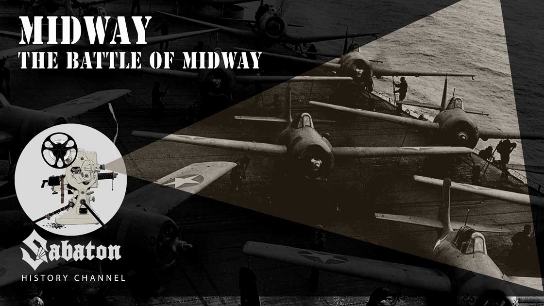 Episode 36 - Midway – The Battle of Midway - Sabaton History