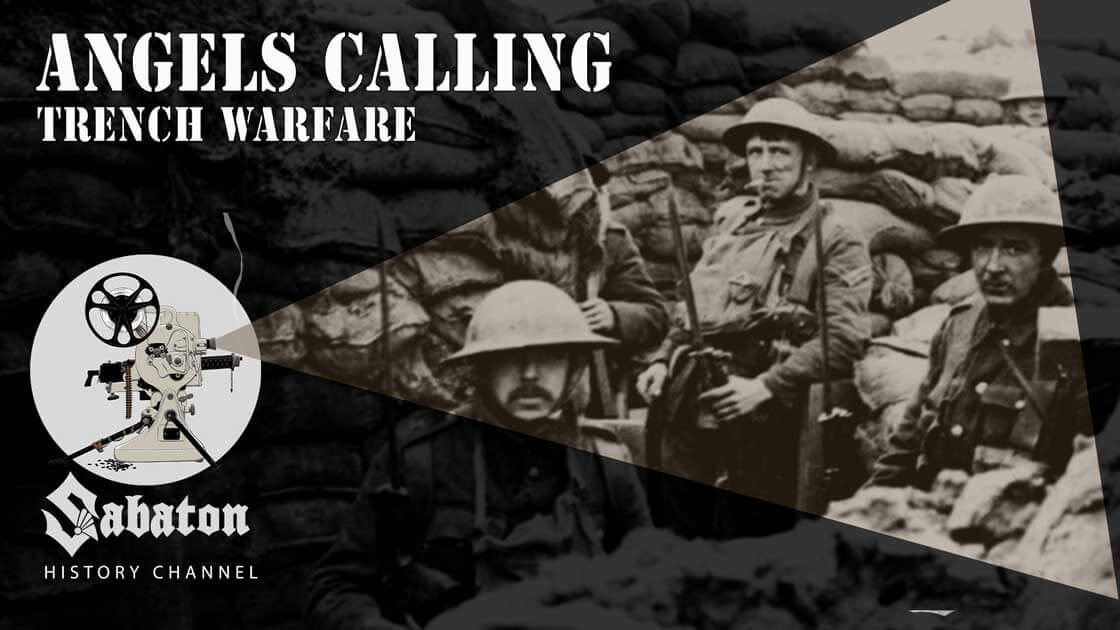 Episode 37 - Angels Calling – Trench Warfare - Sabaton History