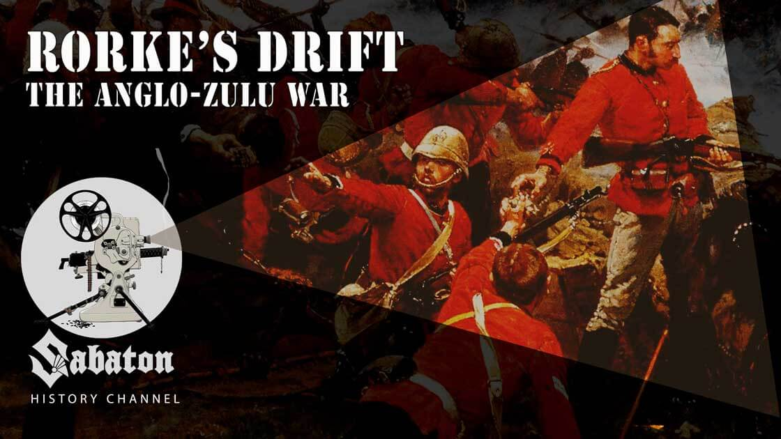 Episode 38 - Rorke's Drift – The Anglo-Zulu War - Sabaton History