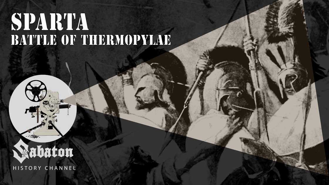 Sabaton History Episode 41 - Sparta – The Battle of Thermopylae
