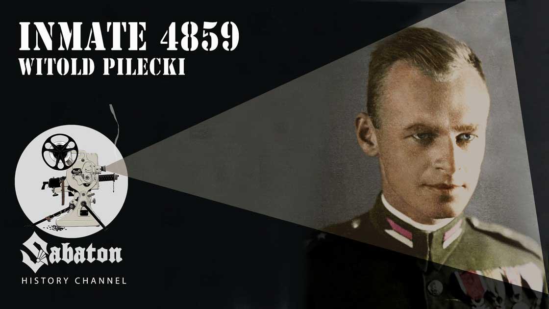 Sabaton History Episode 42 - Inmate 4859 – Witold Pilecki