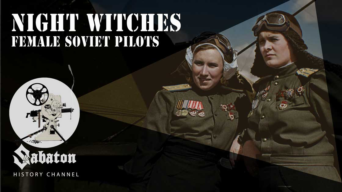 Sabaton History Episode 50 - Night Witches – Female Soviet Pilots