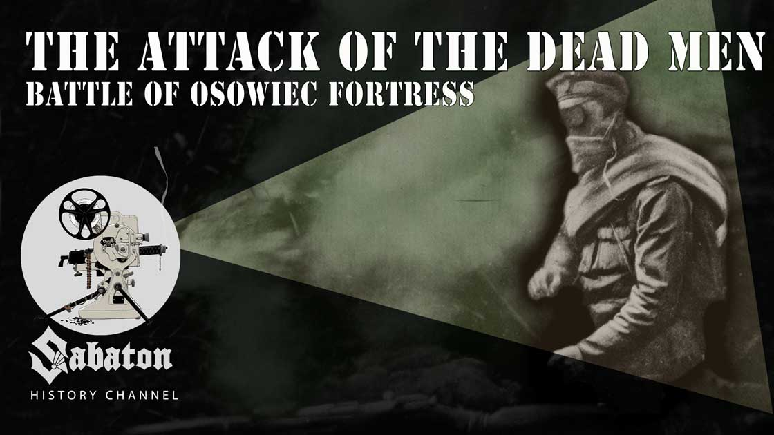Sabaton History Episode 51 - The Attack of the Dead Men – Gas Warfare on the Eastern Front