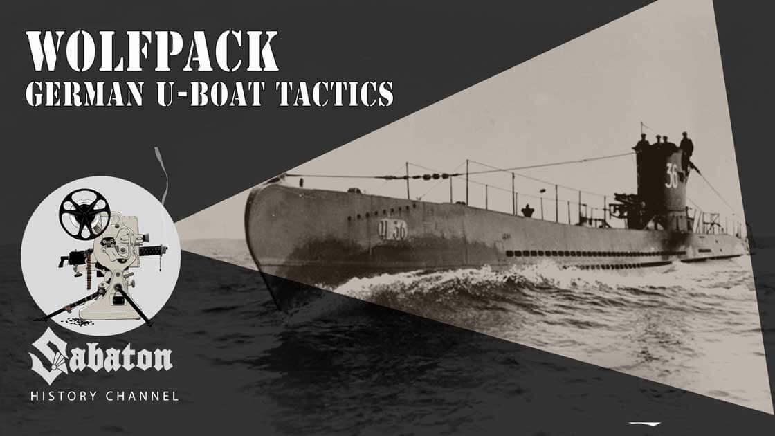 Sabaton History Episode 54 - Wolfpack – German U-boat Tactics