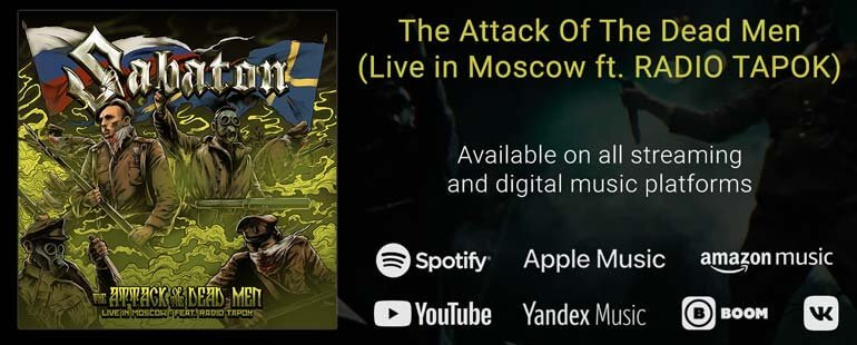 Sabaton new collaboration with RADIO TAPOK for The Attack Of The Dead Men Live in Moscow