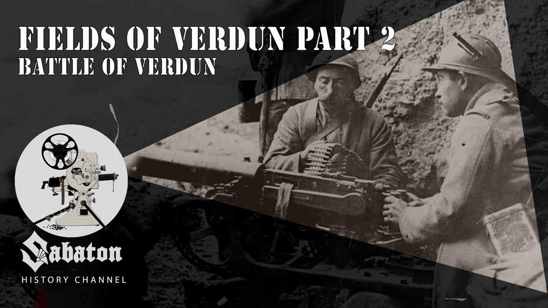 Sabaton History Episode 67 - Fields of Verdun II – The Guns of Verdun