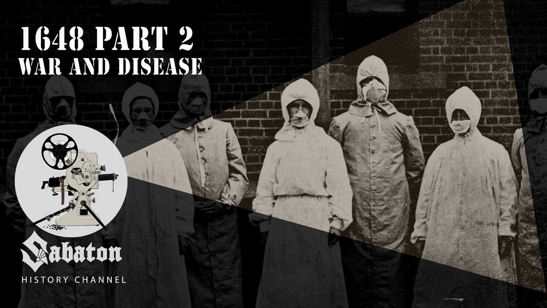 Sabaton History Episode 71 - 1648 Pt. 2 – War and Disease