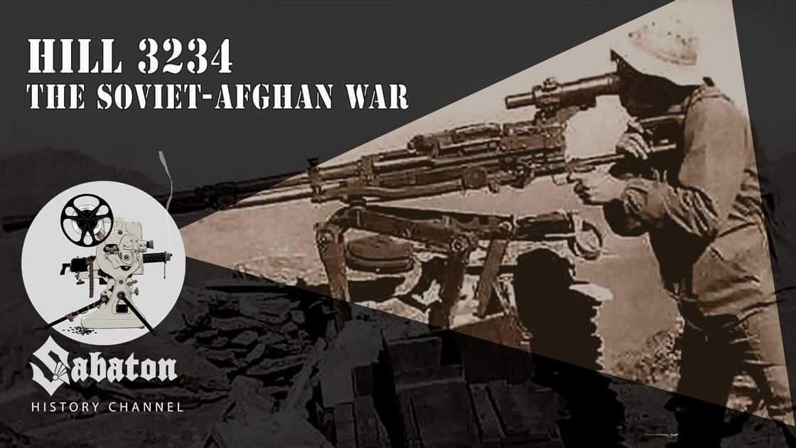 Sabaton History Episode 72 - Hill 3234 – The Soviet-Afghan War