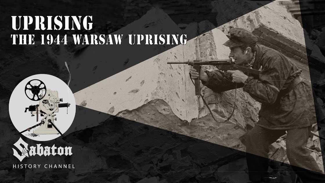 Sabaton History Episode 76 - Uprising – The 1944 Warsaw Uprising