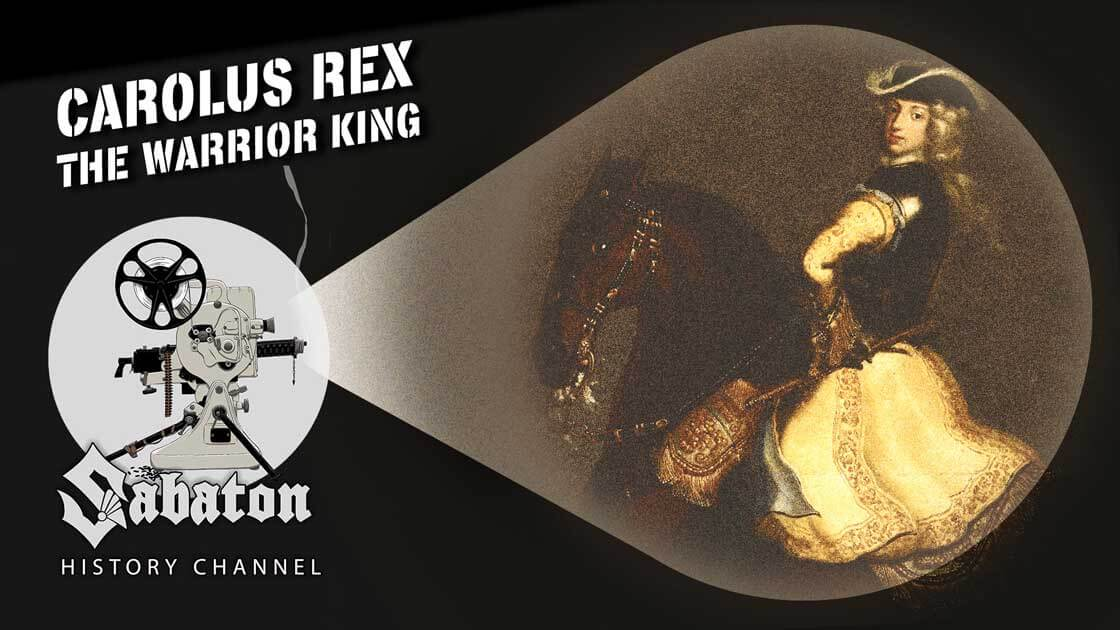 Sabaton History Episode 84 - Carolus Rex - Charles XII of Sweden