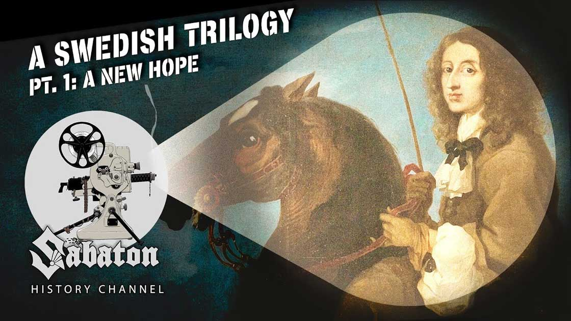 Sabaton History Episode 92 - A Swedish Trilogy Pt. 1 - A New Hope