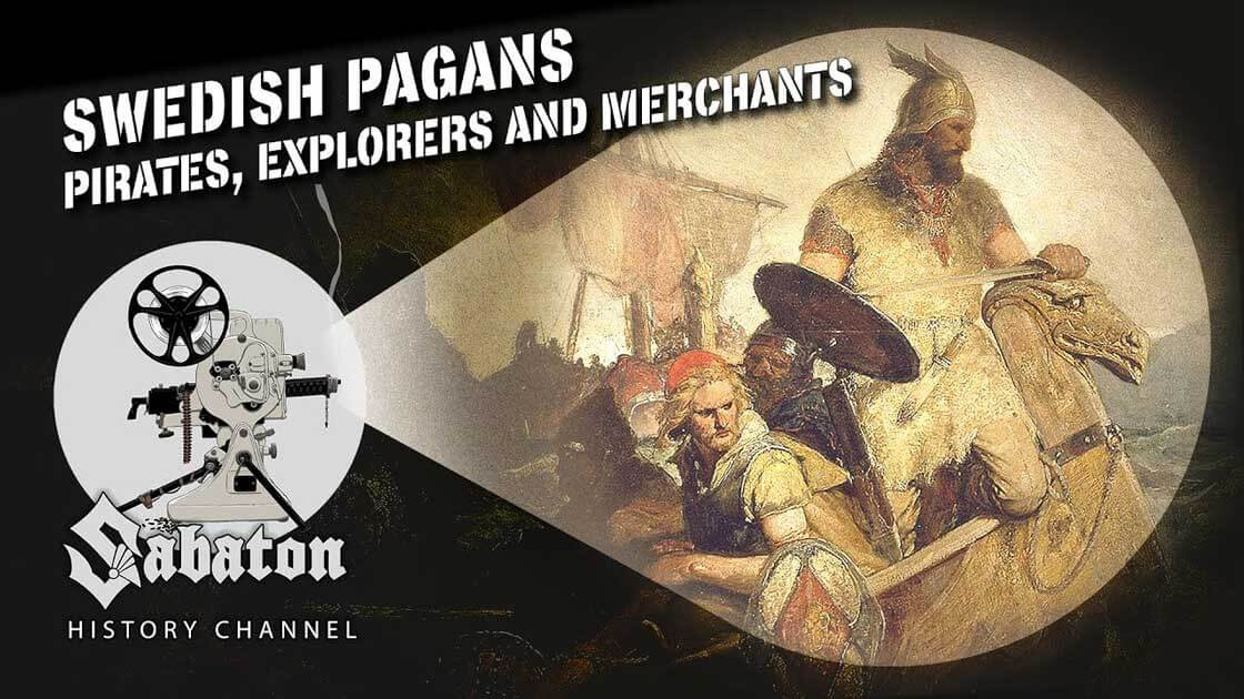 Sabaton History Episode 99 - Swedish Pagans – Vikings & The Russ