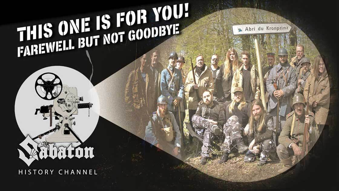 Sabaton History Episode 101 - This One Is For You! – Farewell But Not Goodbye