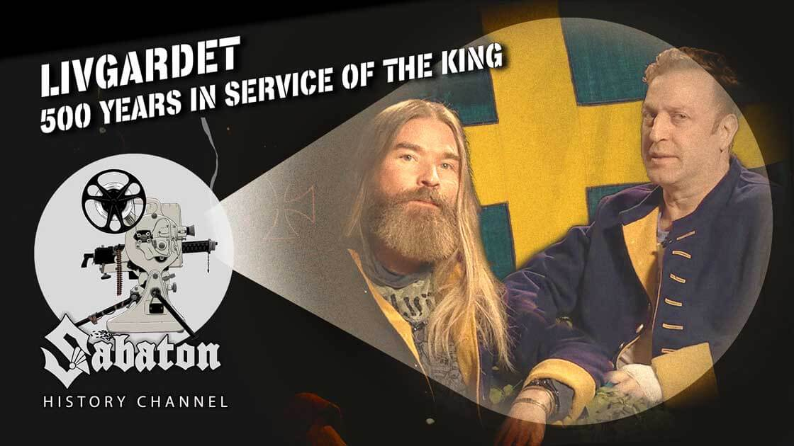 Sabaton History Episode 102 - Livgardet – 500 Years in Service of the King
